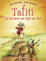 Tafiti And The Journey to The End of The World (Vol. 1)