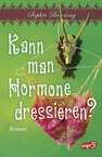 Cover von Kann man Hormone dressieren?