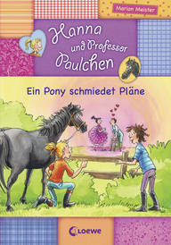 Hanna and Little Professor Paul - A Pony With a Plan (Vol.3)