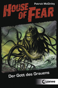 House of Fear – The God of Horrors (Vol. 4)
