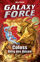 Galaxy Force – Coloss, Berg des Bösen