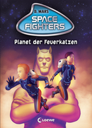 Space Fighters – Planet der Feuerkatzen