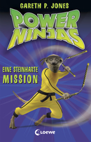 Power Ninjas – Eine steinharte Mission