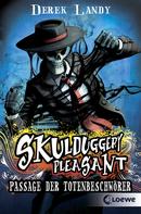 Skulduggery Pleasant – Passage der Totenbeschwörer