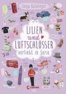 Lilien und Luftschlösser – Verliebt in Serie
