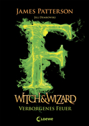 Witch & Wizard – Verborgenes Feuer