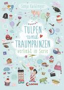 Tulpen und Traumprinzen – Verliebt in Serie