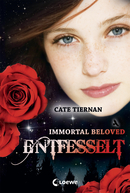Immortal Beloved – Entfesselt