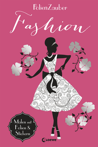 Folienzauber: Fashion