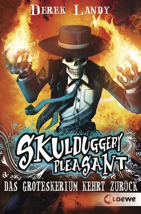Skulduggery Pleasant – Das Groteskerium kehrt zurück