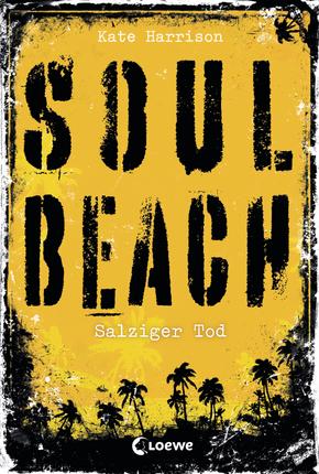http://www.loewe-verlag.de/titel-1-1/soul_beach_salziger_tod-7161/