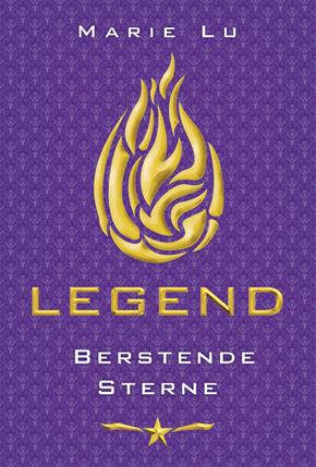 [Rezension] Legend - Berstende Sterne - Marie Lu