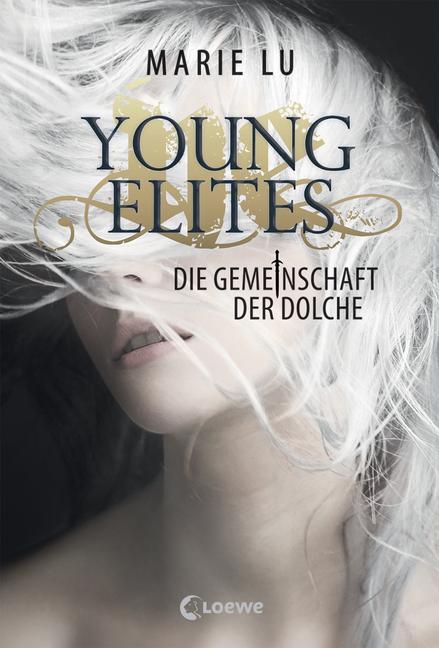 Young Elites - Die Gemeinschaft der Dolche von Marie Lu, Jugendbuch