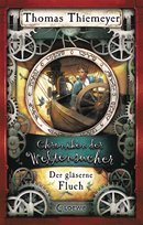The World Collector's Chronicles - The Glass Curse (Vol. 3)