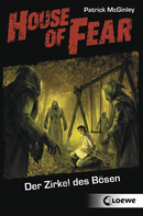 House of Fear – The Circle of Evil (Vol. 1)