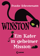 Winston –  A Cat on a Secret Mission (Vol. 1)