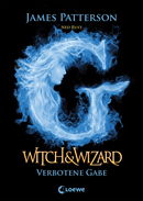 Witch & Wizard – Verbotene Gabe