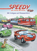 Speedy, the Little Racing Car: Field Trip with High Speed (Vol. 4)