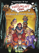 The Pirate Ship Gang - The Treasure of the Chupa Chupa (Vol. 4)