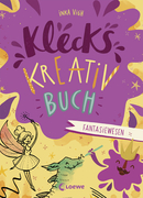 Klecks-Kreativbuch - Fantasiewesen