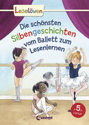 Reading Lions - The Most Beautiful Syllable Stories About Ballet