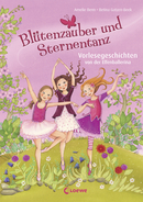 Bewitching Blossoms and the Dance of the Stars – Read-Aloud Stories About the Fairy Ballerina