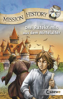 Mission History: Crime Stories in the Middle Ages