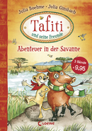 Tafiti and His Friends - Adventures in the Savannah (Vol. 1-3)
