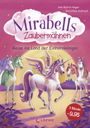 Mirabelle's Magical Manes - Come Into the Land of the Unicorn Queen! (Vol. 1-3)