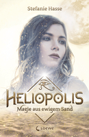 Heliopolis - Magic Made of Eternal Sand (Vol. 1)