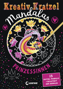 Creative Scratching Mandalas: Princesses