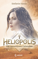 Heliopolis - The Nameless Lovers (Vol. 2)