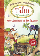 Tafiti and His Friends - New Adventures in the Savannah (Vol. 4-6)