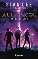 Stan Lee's Alliances - A Trick of Light