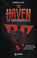 The Haven (Band 1) - Im Untergrund