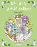 Enchanting Mandala Magic – Magical Forest