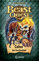 Beast Quest 60 - Calva, das Knochenbiest