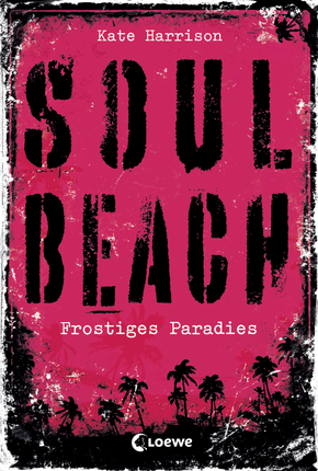 Soul Beach (Band 1) – Frostiges Paradies