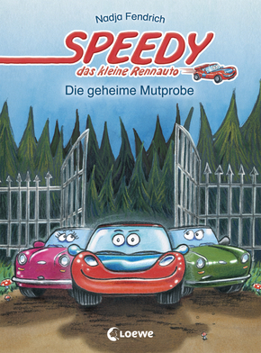 Speedy, the Little Racing Car: Secret Test of Courage (Vol. 2)