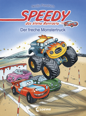 Speedy, the Little Racing Car: The Naughty Monster Truck (Vol. 5)