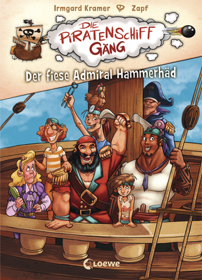 The Pirate Ship Gang – The Abominable Admiral Hammerhead (Vol. 1)