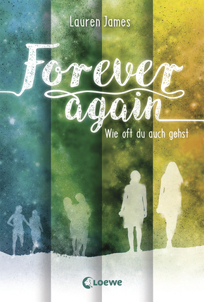 Forever Again (Band 2) - Wie oft du auch gehst