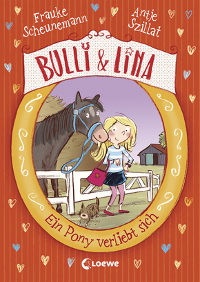 Bulli & Lina - A Pony in Love (Vol.1)