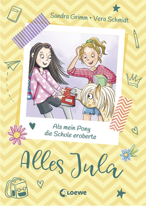 Jula Got It – How my Pony Took Over at School <br />(Vol.2)
