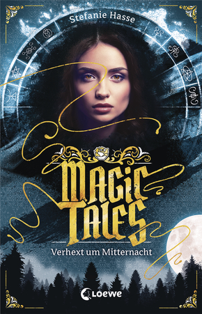 Magic Tales (Band 1) - Verhext um Mitternacht