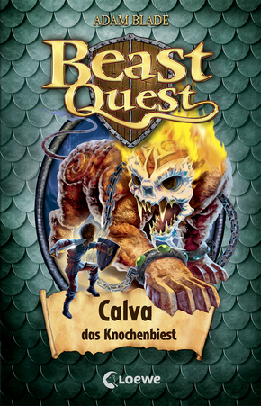 Beast Quest (Band 60) - Calva, das Knochenbiest