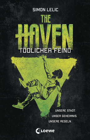 The Haven (Band 3) - Tödlicher Feind