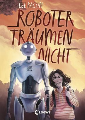 https://www.loewe-verlag.de/titel-0-0/roboter_traeumen_nicht-9786/