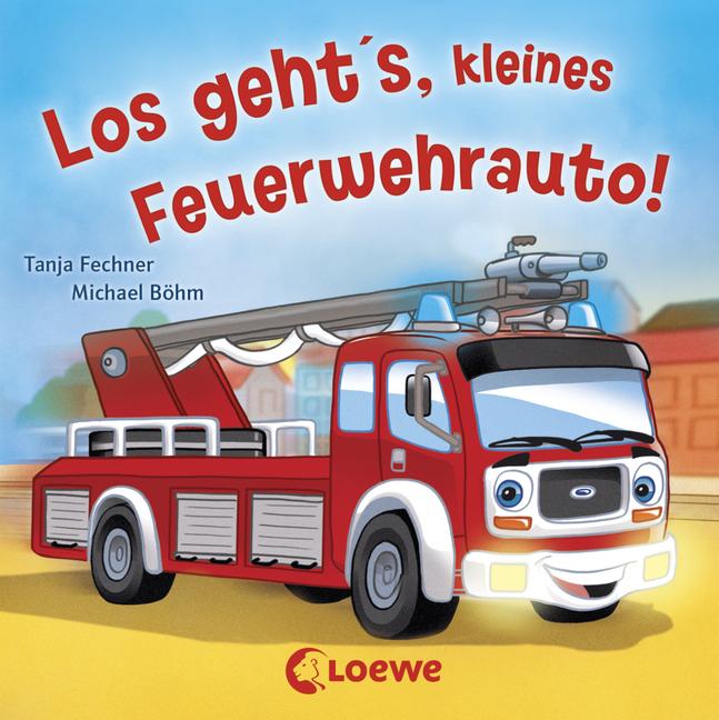Coole Fahrzeuge Los Geht S Kleines Feuerwehrauto Von Tanja