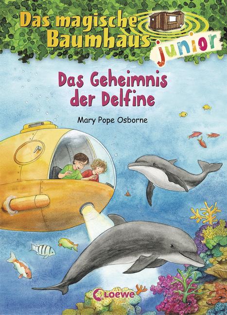 Das Magische Baumhaus Junior Das Geheimnis Der Delfine Von Mary